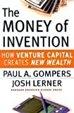 img - for Money of Invention: How Venture Capital Creates New Wealth book / textbook / text book