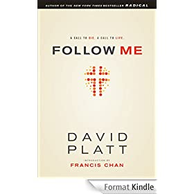 Follow Me: A Call to Die.  A Call to Live. (English Edition)