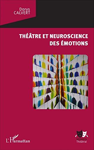 Théâtre et neuroscience des émotions