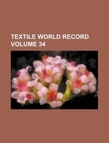 Textile world record Volume 34