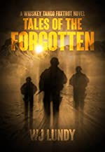 Tales of the Forgotten(A Whiskey Tango Foxtrot Novel Vol 2)