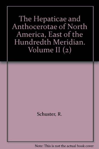 Hepaticae and Anthocerotae of North America: v. 2