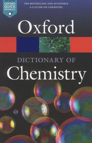 A Dictionary of Chemistry (Oxford Quick Reference)