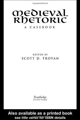 Medieval Rhetoric: A Casebook (Garland Medieval Casebooks)