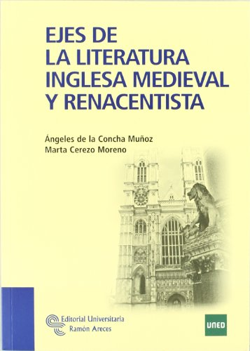 Ejes de La Literatura Inglesa Medieval y Renacentista (Manuales)