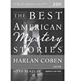 img - for [ THE BEST AMERICAN MYSTERY STORIES (2011) (BEST AMERICAN MYSTERY STORIES (PAPERBACK)) - GREENLIGHT ] By Coben, Harlan ( Author) 2011 [ Paperback ] book / textbook / text book