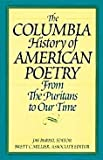 The Columbia History of American Poetry From the Puritans to Our Time