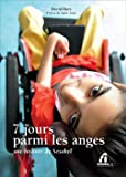 7 jours parmi les anges: Une histoire du Sesobel