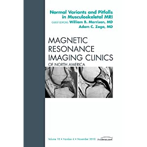 Normal Variants and Pitfalls in Musculoskeletal MRI, An Issue of Magnetic Resonance Imaging Clinics, 1e (The Clinics: Radiology)