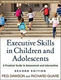 img - for Executive Skills in Children and Adolescents 2nd (second) edition Text Only book / textbook / text book