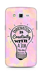 Amez Innovation is Creativity with a Job to do Back Cover For Samsung Galaxy Grand 2 G7102