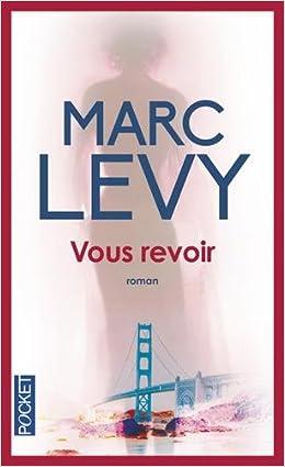 Marc Levy Vous Revoir