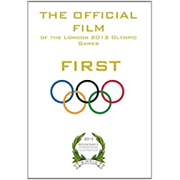 FIRST - The Official Film of the London 2012 Olympic Games