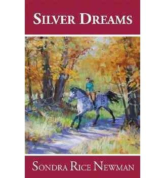 silver-dreams-by-author-sondra-rice-newman-january-2010
