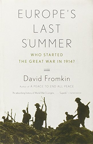 Europe's Last Summer: Who Started the Great War in 1914?