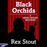 Black Orchids | Rex Stout