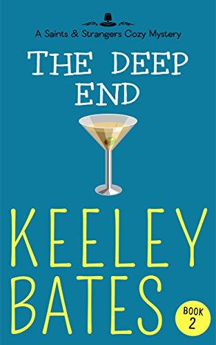 The Deep End (A Saints & Strangers Cozy Mystery Book 2) PDF
