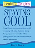 Staying Cool (Teen Talk for Girls)