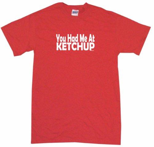 You Had Me At Ketchup Kids Tee Shirt 5/6T-Red