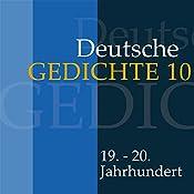 Deutsche Gedichte 10: 19. - 20. Jahrhundert |  div.