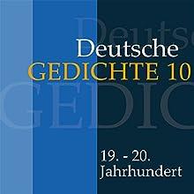 Deutsche Gedichte 10: 19. - 20. Jahrhundert Hörbuch von  div. Gesprochen von: Jürgen Fritsche