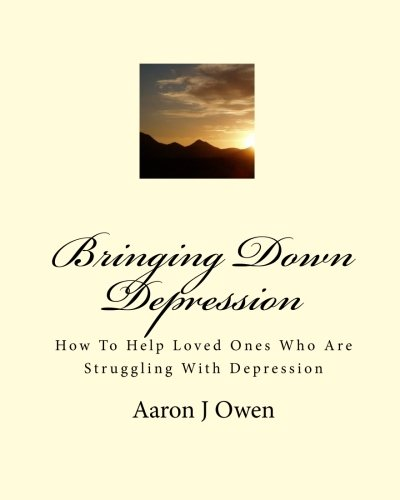 Bringing Down Depression: How To Help Loved Ones Who Are Struggling With Depression