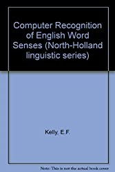 Computer Recognition of English Word Senses