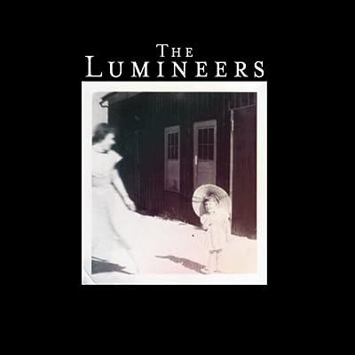 Lumineers: Deluxe Edition