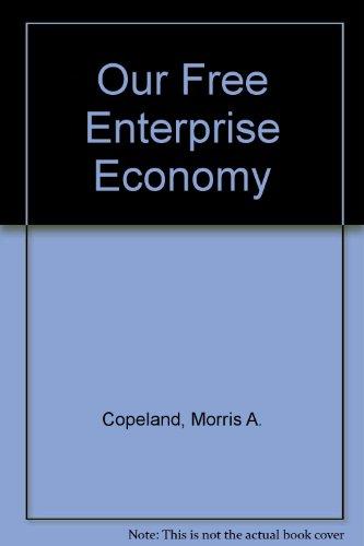 Our Free Enterprise Economy