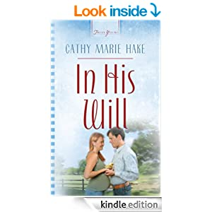 In His Will (Truly Yours Digital Editions Book 718)