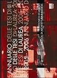 Annuario delle tesi di laurea 2005-2006. Politecnico di Milano, facoltà di architettura e società