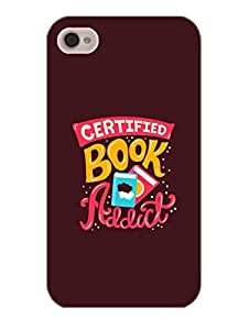 Book Addict - Love For Books - Designer Printed Hard Back Shell Case Cover for Apple iPhone 4 Superior Matte Finish Apple iPhone 4 Cover Case