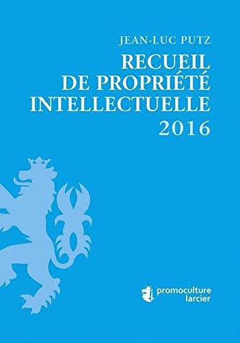 Recueil de propriété intellectuelle 2016