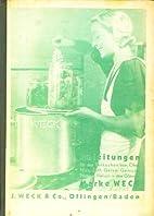 Weck Koche auf Vorrat. Anleitungen für…