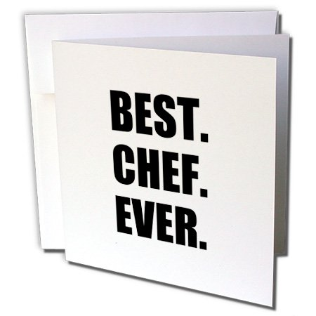 3dRose Best Chef Ever - text gifts for world greatest cook and cooking fans - Greeting Cards, 6 x 6 inches, set of 6 (gc_179767_1)