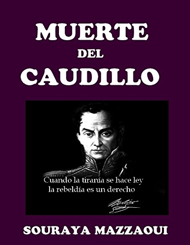 LA MUERTE DEL CAUDILLO (Spanish Edition) PDF