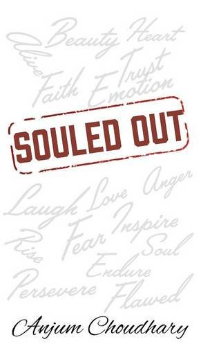 Souled Out, by Anjum Choudhary