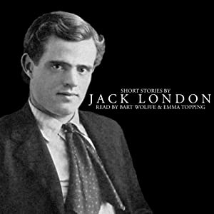 Short Stories by Jack London | [Jack London]