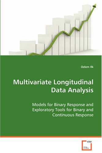 Multivariate Longitudinal Data Analysis: Models for Binary Response and Exploratory Tools forBinary and Continuous Respo