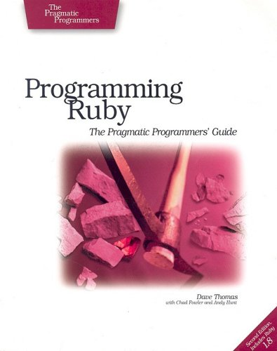 Image of Programming Ruby: The Pragmatic Programmers' Guide, Second Edition