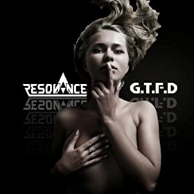 Gtfd [Explicit]
