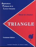 Triangle: Applications Pratiques De La Langue Francais (1877653543) by Carolyn F. Demaray