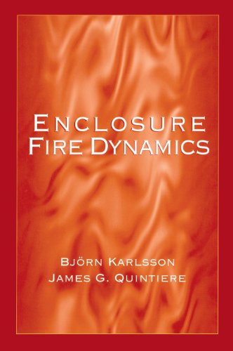 Enclosure Fire Dynamics (Environmental & Energy Engineering)