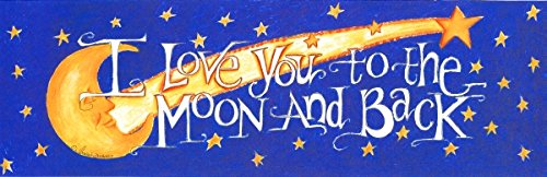 "LPG Greetings "" I Love You to The Moon "" Plaques, 5.5 by 17-Inch"
