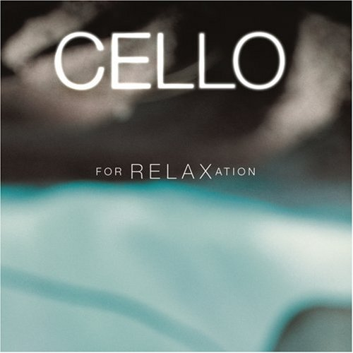 Europe - Cello for Relaxation - Zortam Music