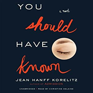 You Should Have Known | [Jean Hanff Korelitz]