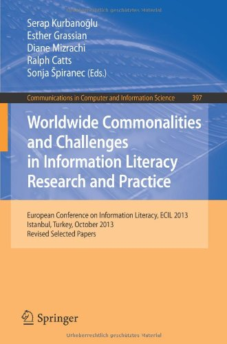 Worldwide Commonalities and Challenges in Information Literacy Research and Practice: European Conference, ECIL 2013, Is