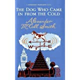 The Dog Who Came In From The Cold (Corduroy Mansions)by Alexander McCall Smith