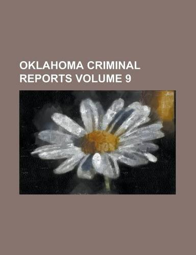 Oklahoma criminal reports Volume 9