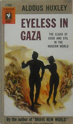 Eyeless In Gaza: The clash of good and evil in the modern world PDF